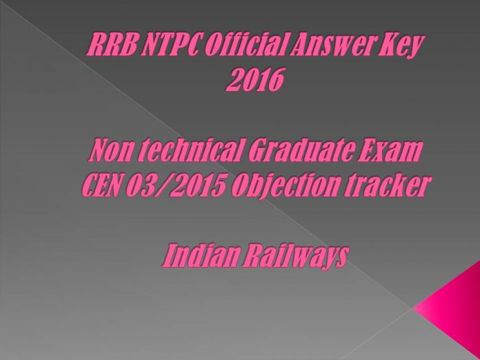 RRB NTPC Official Answer Key 2016