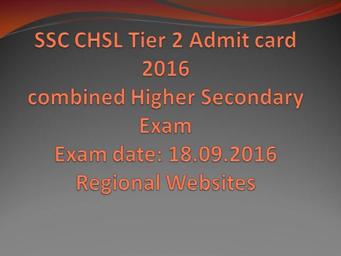 SSC CHSL Tier 2 Admit card 2016