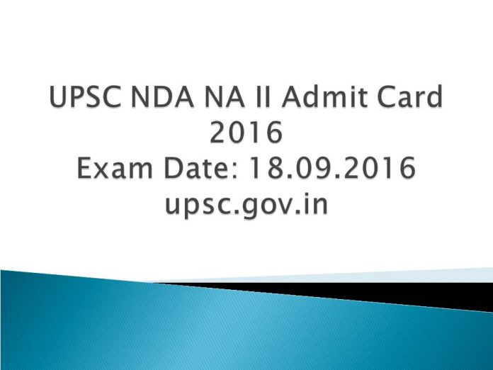 UPSC NDA NA 2 Admit Card 2016