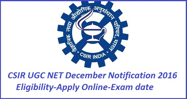 csir ugc net december notification 2016
