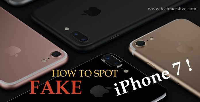 How to Spot the Fake iPhone 7