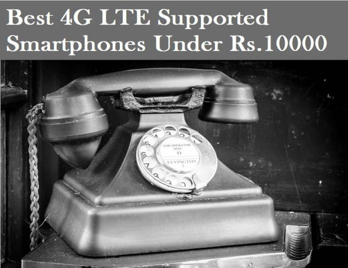 Best 4G Volte Supported Smartphones Under Rs.10000