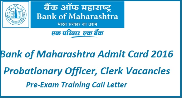 bank of maharashtra admit card 2016