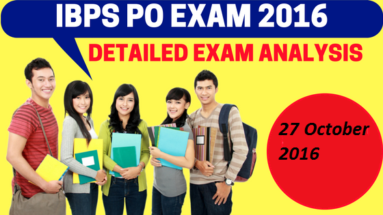 IBPS PO 27 Oct Exam Analysis