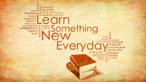 Learn new things every day