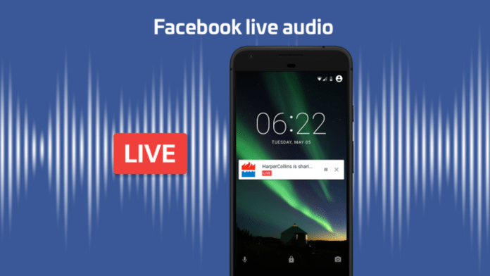 facebook live audio feature