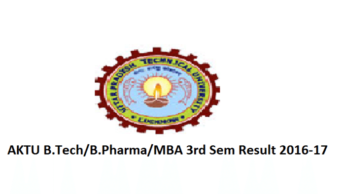 AKTU B.Tech/B.Pharm/MBA Exam Result 2016-17
