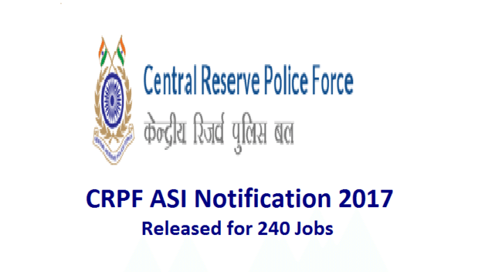 CRPF ASI Notification 2017