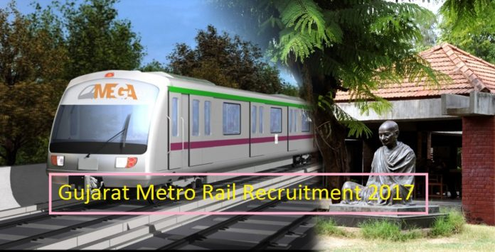Gujarat Mega Metro Rail Recruitment 2017