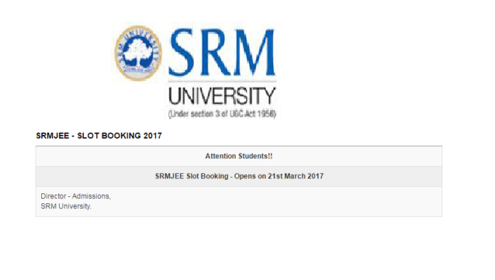 SRMJEEE Slot Booking 2017