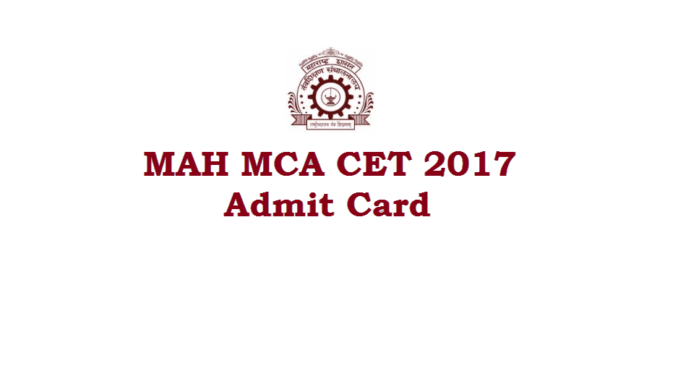 MAH CET MCA Admit card 2017