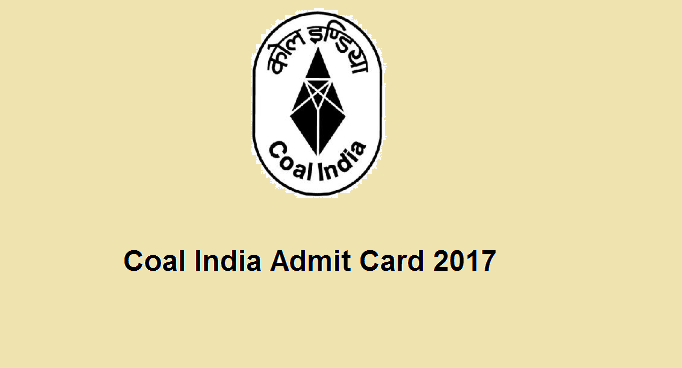 Coal India Admit card 2017