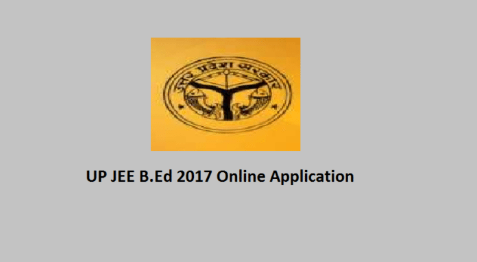 UP JEE B.Ed 2017 Online Application