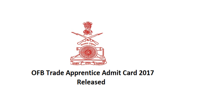 Ordnance Factory Trade Apprentice Admit Card