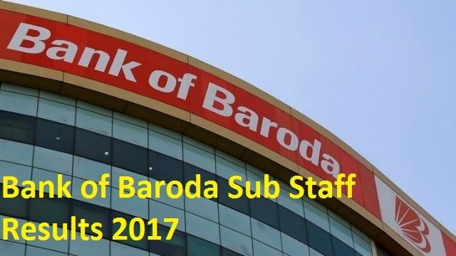 Bank of Baroda Sub Staff Results 2017