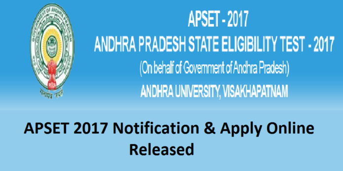APSET 2017: Check Notification, Application Form, Eligibility Criteria