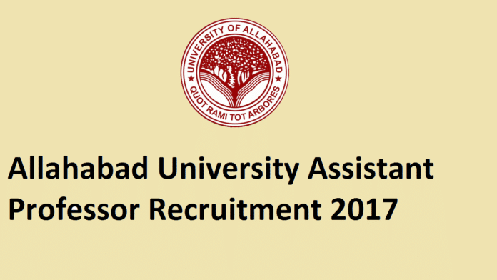 Allahabad University Asst Professor Recruitment 2017