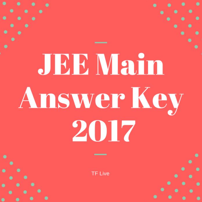 JEE Main Answer key 2017