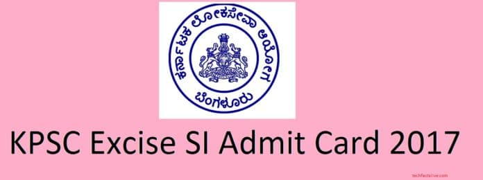 Karntaka Excise SI Admit Card 2017