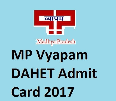 MP Vyapam DAHET admit card 2017