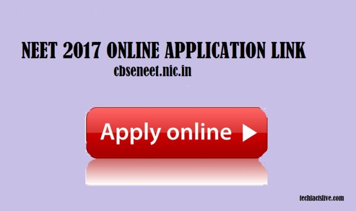 NEET 2017 Online Application Link