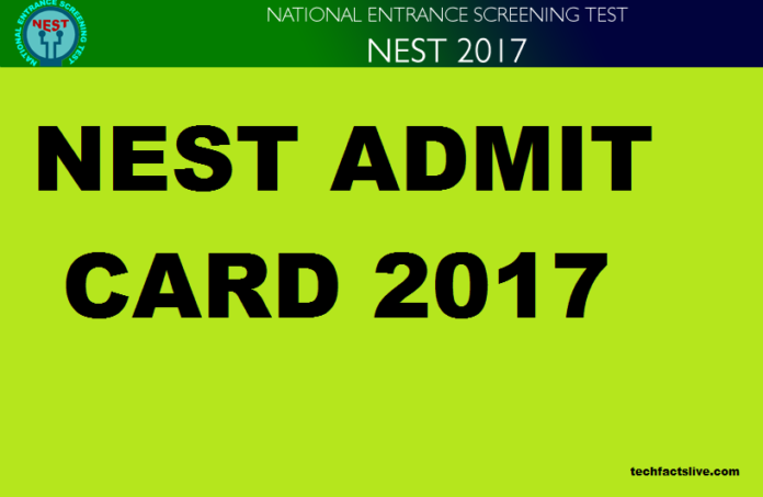 NEST Admit card 2017