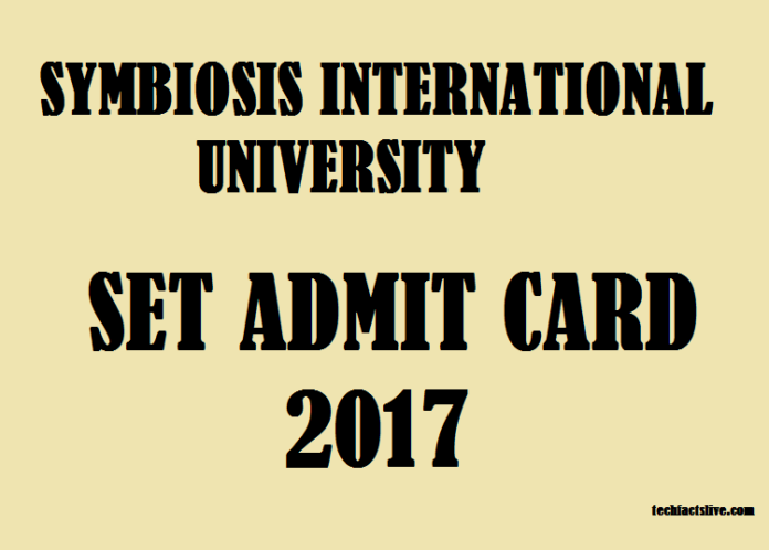 Symbiosis Entrance Test Admit card 2017
