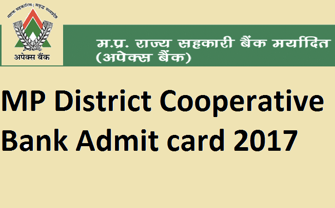 MP District Cooperative Bank Admit card 2017