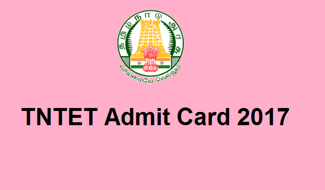 TNTET admit card 2017