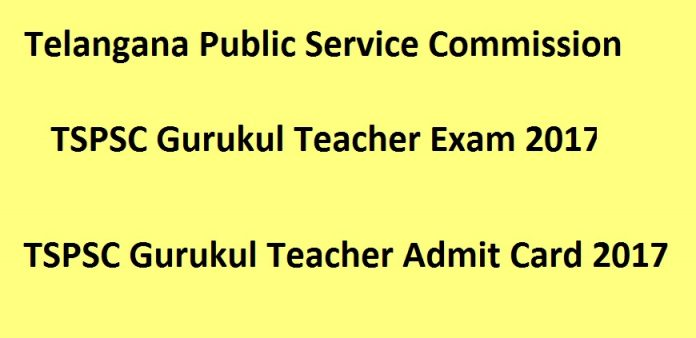 TSPSC Gurukul Teacher Hall Ticket 2017