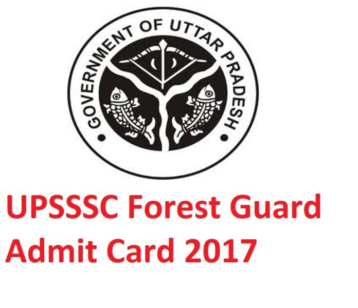 UPSSSC Forest Guard Admit Card 2017