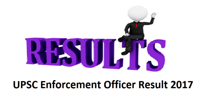 UPSC Enforcement Officer Result 2017
