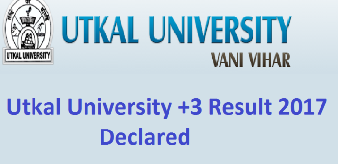 Utkal University +3 Final Year Results 2017