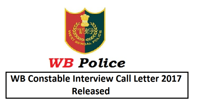 WB Police Constable Interview Call Letter 2017