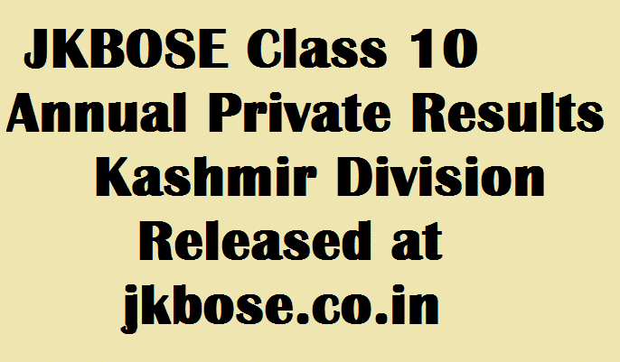 JKBOSE Class 10 Annual Private Results 2016