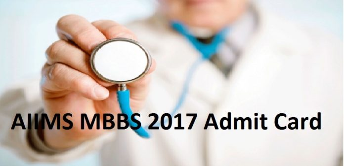 AIIMS MBBS Admit Card 2017