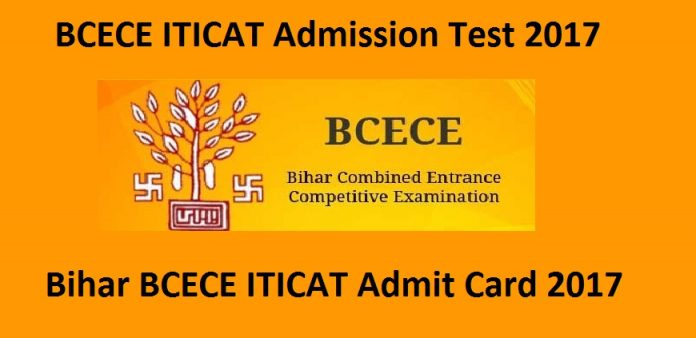 BCECE ITICAT Hall Ticket 2017