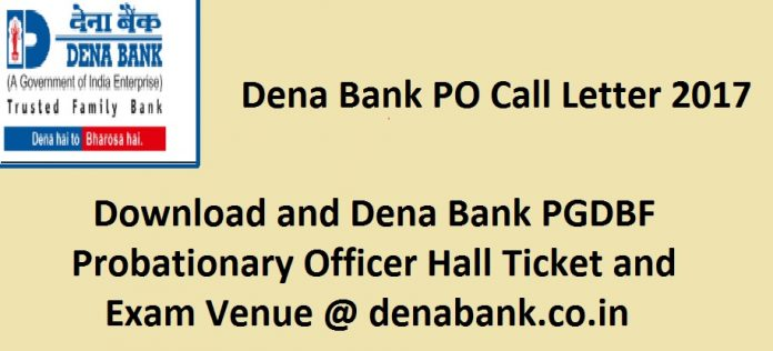 Dena Bank PO Call Letter 2017