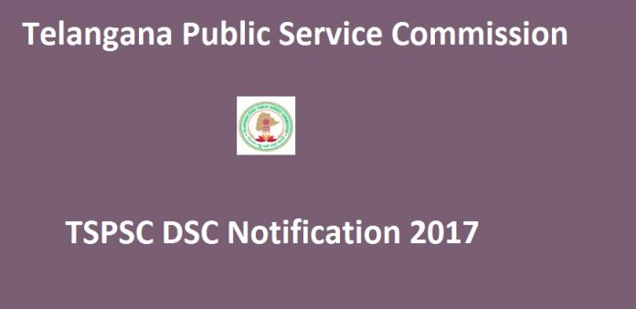 TSPSC DSC Notification 2017