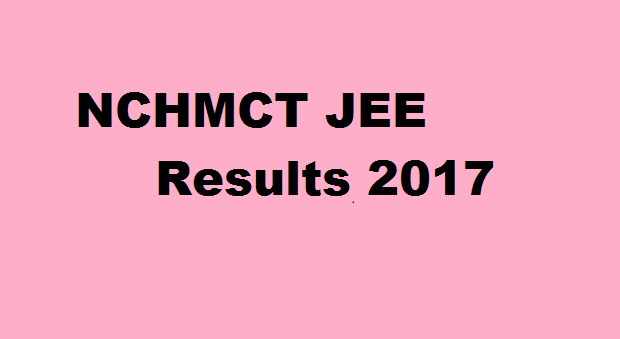NCHMCT JEE Result 2017