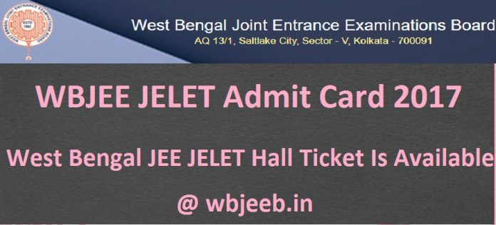 WBJEE JELET Admit Card 2017