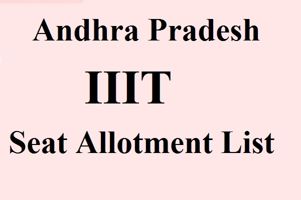 AP IIIT Seat Allotment List 2017