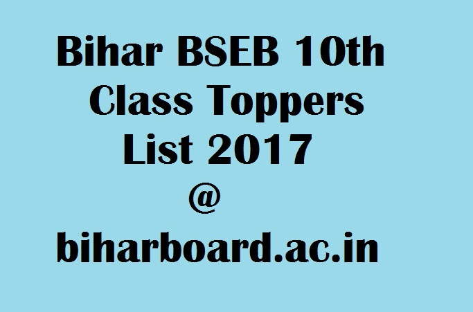 Bihar 10th Toppers List 2017