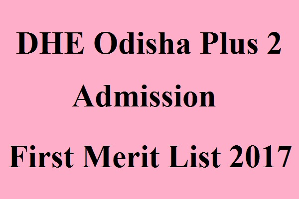 DHE Odisha +2 First Merit List
