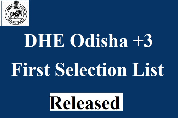 First (+3 Degree) Admission List Released By DHE Odisha | Check dheodisha