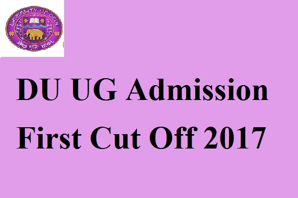 DU UG Admission First Cut off 2017 (1)