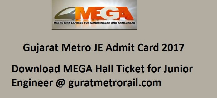 Gujarat Metro JE Admit Card 2017
