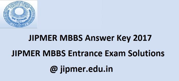 JIPMER MBBS Answer Key 2017