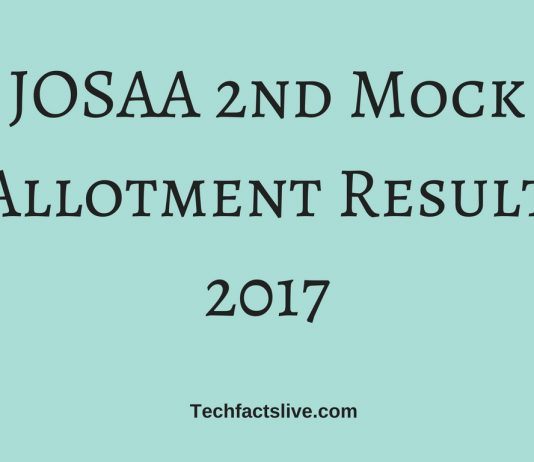 JOSAA 2nd Mock Allotment Result 2017