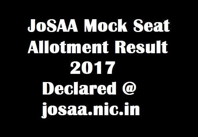 JoSAA Mock Seat Allotment 2017
